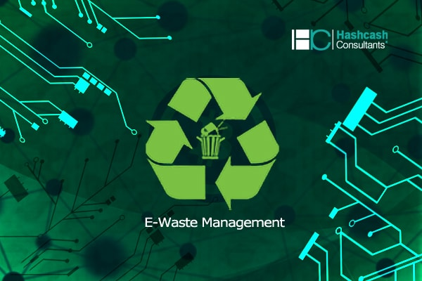 HashCash to Help Enterprises with Blockchain based E-waste Management Solutions
