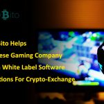 Paybito Helps Chinese Gaming Company With White Label Software Solutions For Crypto-Exchange