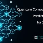 Quantum Computing – Predictions for 2020
