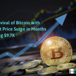 Bull Revival of Bitcoin with Highest Price Surge in Months Crossing $9.7K